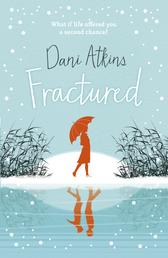 Fractured - A magical Christmas love story from the winner of Romantic Novel of the Year
