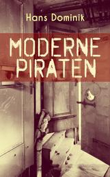 Moderne Piraten - Abenteuer- und Kriminalroman
