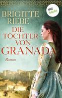 Brigitte Riebe: Die Töchter von Granada ★★★★