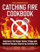Rockridge Press: Catching Fire Cookbook