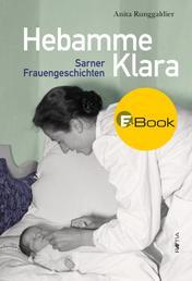 Hebamme Klara - Sarner Frauengeschichten