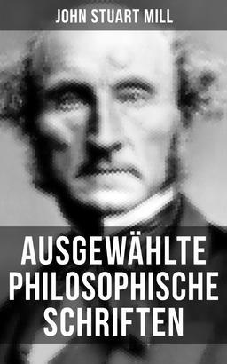 Ausgewählte philosophische Schriften