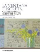 Antoni Puigverd: La ventana discreta