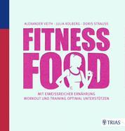 Fitness-Food - Mit eiweißreicher Ernährung Workout und Training optimal unterstützen