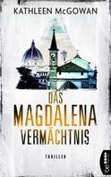 Kathleen McGowan: Das Magdalena-Vermächtnis ★★★★