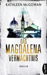 Das Magdalena-Vermächtnis - Thriller