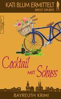 Birgit Gruber: Cocktail mit Schuss ★★★★