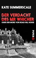 Kate Summerscale: Der Verdacht des Mr Whicher ★★★