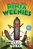 David Lubar: Beware the Ninja Weenies