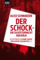 Alice Schwarzer: Der Schock - die Silvesternacht in Köln ★★★★
