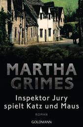Inspektor Jury spielt Katz und Maus - Ein Inspektor-Jury-Roman 7