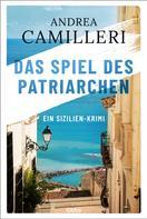 Andrea Camilleri: Das Spiel des Patriarchen ★★★★