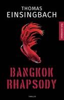 Thomas Einsingbach: Bangkok Rhapsody ★★★★★