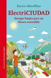 ElectriCiudad - Energía limpia para un futuro sostenible