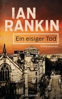 Ian Rankin: Ein eisiger Tod - Inspector Rebus 7 ★★★★