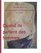 Bernard Brunstein: Quand ils parlent des femmes