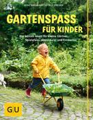 Heide Bergmann: Gartenspaß für Kinder