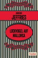 Roderic Jeffries: Lockvogel auf Mallorca ★★★★