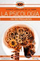 Vicente Caballero de la Torre: La psicología en 100 preguntas