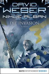 Nimue Alban: Die Invasion - Nimue Alban, Bd. 5. Roman