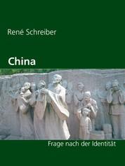 China - Frage nach der Identität