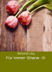 Für immer Shane ~3~