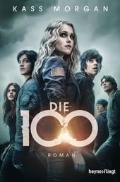 Die 100 - Roman