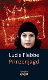 Prinzenjagd - Lila Zieglers siebter Fall