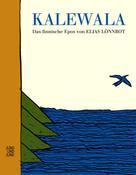 Elias Lönnrot: Kalewala