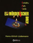 Hans-Ulrich Lüdemann: Ein mörderischer Dreh