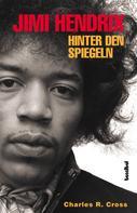 Charles R Cross: Jimi Hendrix ★★★★