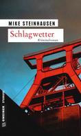 Mike Steinhausen: Schlagwetter ★★★★