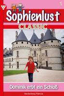 Patricia Vandenberg: Sophienlust Classic 1 – Familienroman