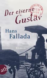 Der eiserne Gustav - Roman