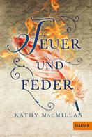 Kathy MacMillan: Feuer und Feder ★★★★