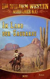 Im wilden Westen Nordamerikas 14: Im Land der Saguaros