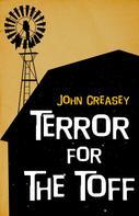 John Creasey: Terror for the Toff