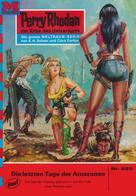Ernst Vlcek: Perry Rhodan 529: Die letzten Tage der Amazonen ★★★★