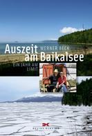 Werner Beck: Auszeit am Baikalsee ★★★★