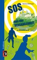 Bettina Eikemeier: SOS aus der Vergangenheit - ein Hohenzollernkrimi ★★★★★