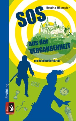 SOS aus der Vergangenheit - ein Hohenzollernkrimi
