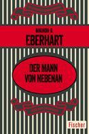 Mignon G. Eberhart: Der Mann von nebenan