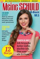 : Meine Schuld 5 – Romanzeitschrift ★★★★