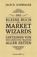Jack D. Schwager: Das kleine Buch der Market Wizards ★★★★★