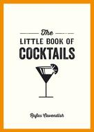 Rufus Cavendish: The Little Book of Cocktails