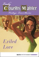 Lady Courths-Mahler: Exiled Love ★★★★★