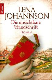 Die unsichtbare Handschrift - Roman