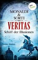 Monaldi & Sorti: VERITAS - Zweiter Roman: Schiff der Illusionen ★★★★