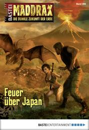 Maddrax - Folge 386 - Feuer über Japan