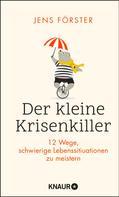 Jens Förster: Der kleine Krisenkiller ★★★★